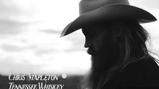 Chris Stapleton - Tennessee Whiskey (Tradução)