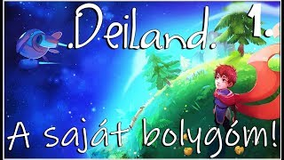 Deiland - A Saját Bolygóm! 🌏