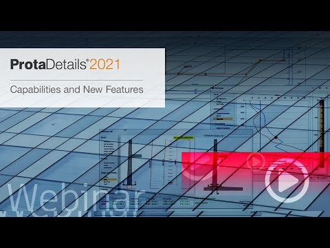 ProtaDetails 2021 - Capabilities and New Features
