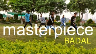 masterpiece by badal | choreography dance | BeingU Music | tushar jazz dance studio