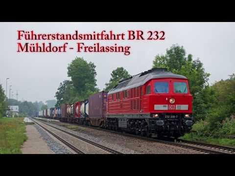 4k-führerstandsmitfahrt-baureihe-232:-mühldorf---freilassing