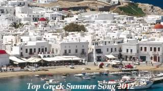Top Greek Summer Songs 2012 by Nicolas