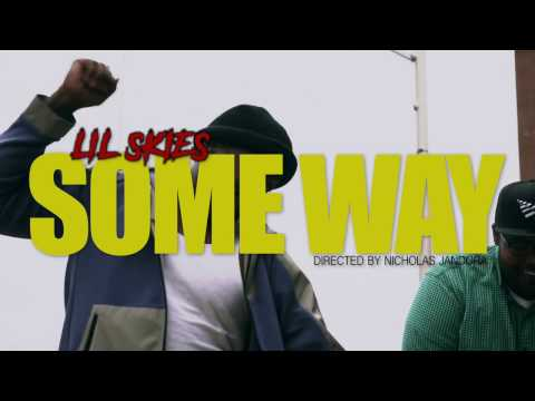 LIL SKIES -  SOME WAY (OFFICIAL MUSIC VIDEO)