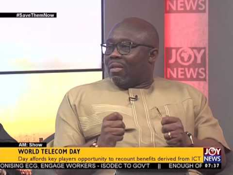 World Telecom Day - AM Talk on Joy News (17-5-17)