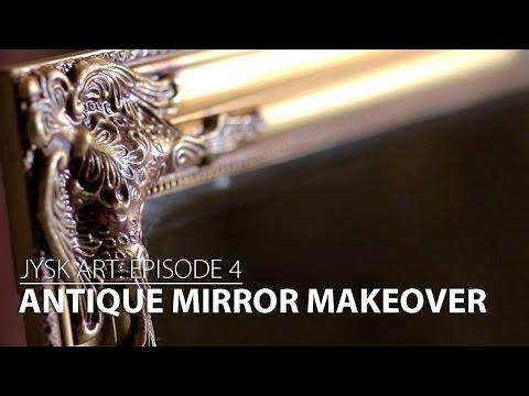 JYSKart Episode 4: ANTIQUE mirror makeover