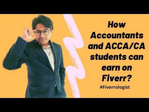 How accountants and ACCA/CA/finance students can earn money on Fiverr? (Urdu/हिन्दी).