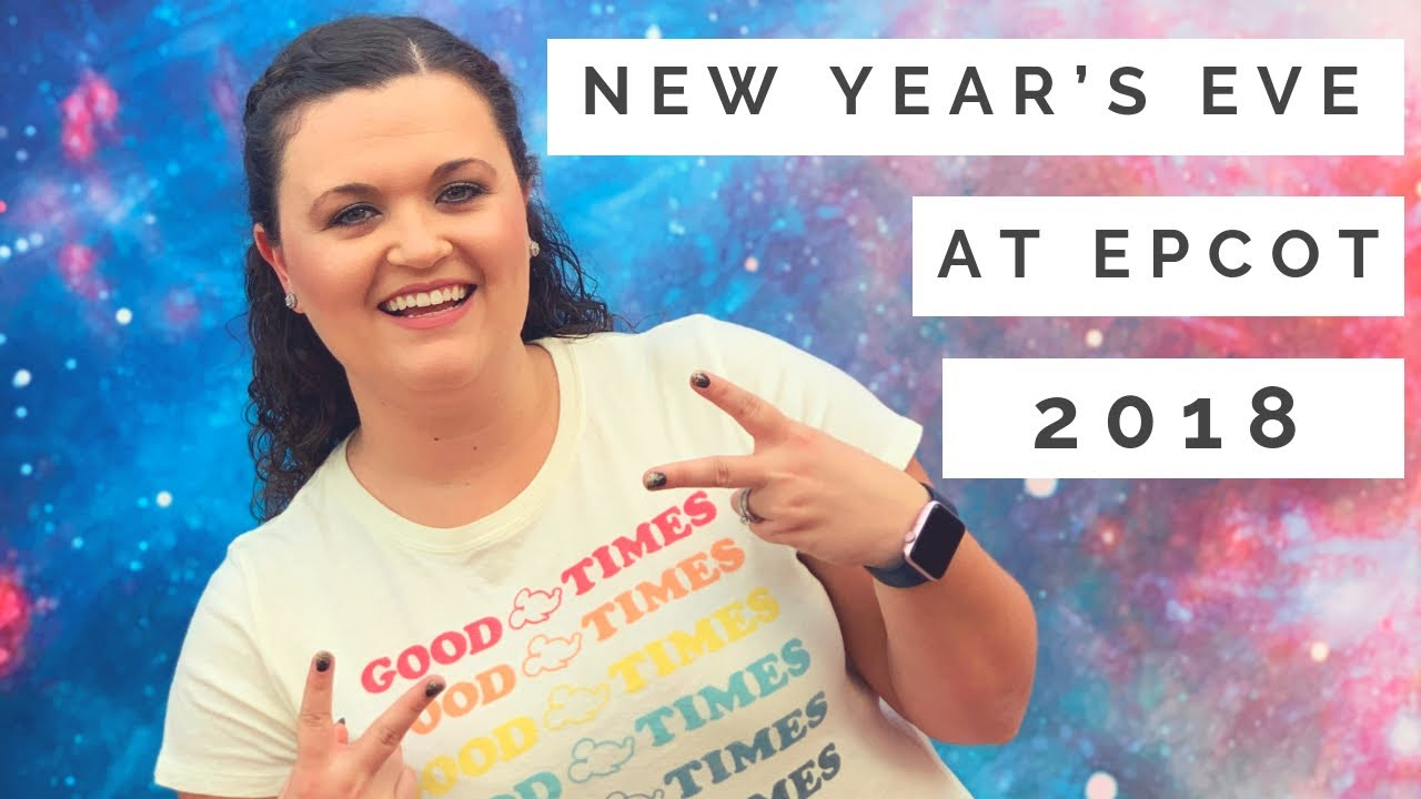 New Year's Eve at Epcot 2018!