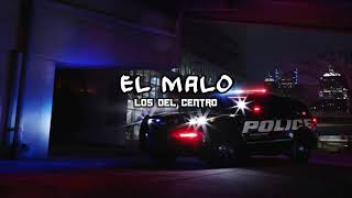 El Malo - Los Del Centro YouTube Videos