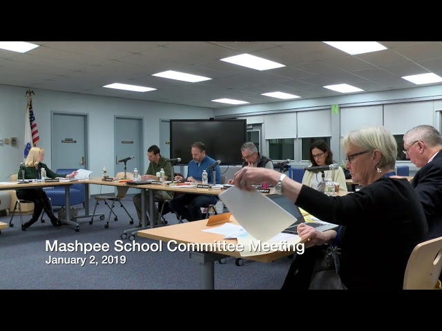 Mashpee School Committee 01 02 19