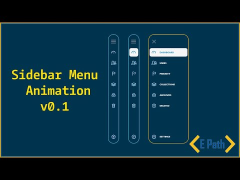 Sidebar Menu Animation V0.1 |  Side Navigation Bar Using HTML And CSS | E Path