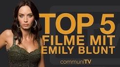 TOP 5: Emily Blunt Filme