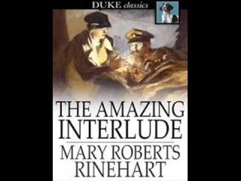 The amazing interlude by mary roberts rinehart Part 7 HD