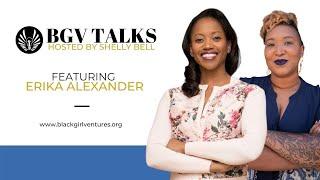BGV Talks with Erika Alexander
