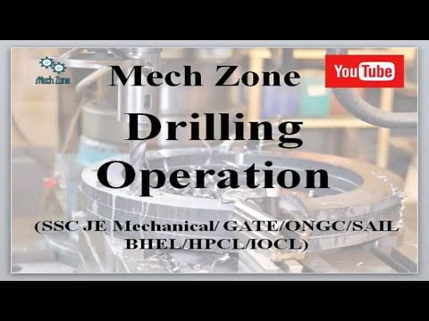 Lecture on Drilling Operation by Mech Zone