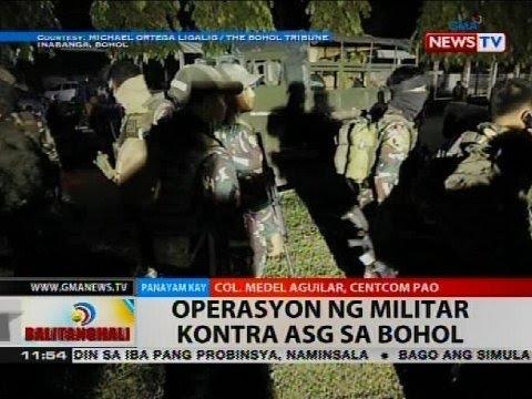 BT: Operasyon ng militar kontra ASG sa Bohol