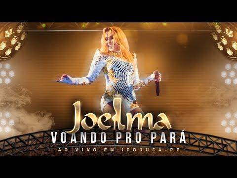 Joelma - Voando Pro Pará Ao Vivo