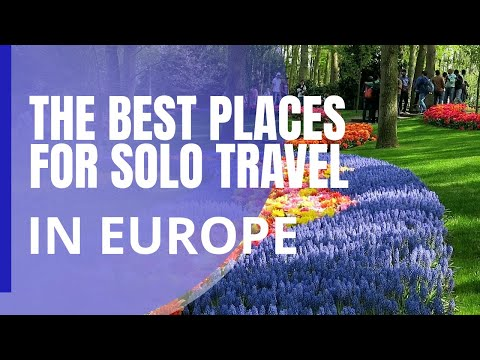 The 10 Best Places for Solo Travel in Europe (that are not the big capitals!)