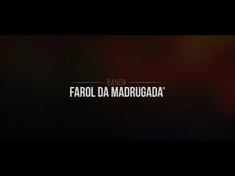 Teaser Banda Farol da Madrugada