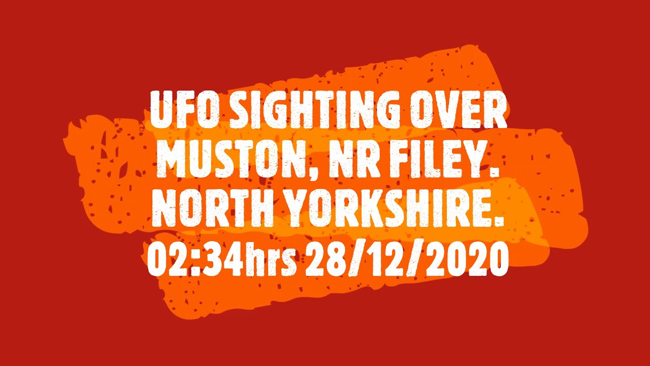 FILEY UFO SIGHTING ? FILEY, UFO DECEMBER 2020