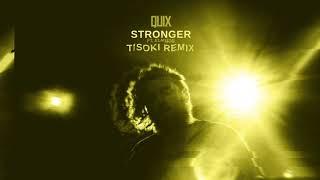 QUIX - Stronger (feat. Elanese) [Tisoki Remix] Dim Mak Records