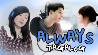 [TAGALOG] ALWAYS (Yoon Mi Rae)-Descendants of the Sun OST 태양의 후예 MV+Lyrics