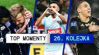 TOP MOMENTY 26. Kolejki | Ekstraklasa | 2019/20 [Komentarz]