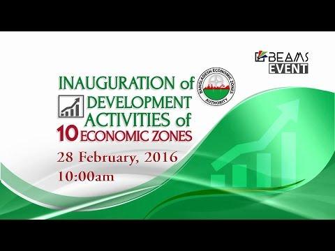 Inauguration Ceremony of Development Activities Of 10 Economic Zones - a BEAMS EVENT