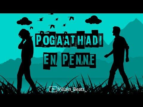 Pogaathadi En Penne Song Villain Beats Lovely Whatsapp Status Download Link Youtube