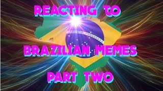 Baixar TRYING TO UNDERSTAND BRAZILIAN MEMES PART 2