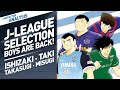 Character Analysis Ishizaki, Taki, Takasugi \u0026 Misugi - Captain Tsubasa Dream Team [J-League]