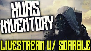"DESTINY ""XUR PREDICTIONS W/ LOCATION AND INVENTORY"" DECEMBER 9TH HYPESTREAM W/ SORABLE"
