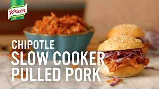 Chipotle Slow Cooker Pulled Pork | Knorr® What's for Dinner