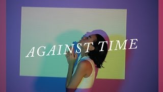 Download lagu Eva Celia - Against Time (Official video project with SKIPKITS)