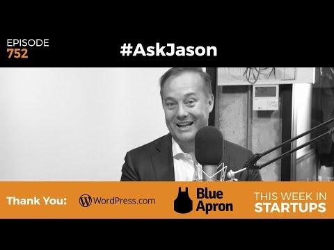 E752: #AskJason: Flyover states, prod v deck, hardware, non-accredited investors, online communities