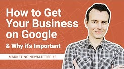 How to Setup Google My Business & Why It's Important | SEO Marketing Newsletter 3