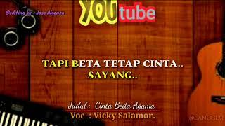 karaoke cinta beda agama voc : Vicky Salamor. Lagu Ambon.