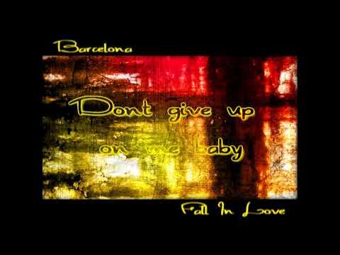 Barcelona - Fall In Love [Lyrics on screen]