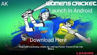 [46MB]Download Women's Cricket In Android