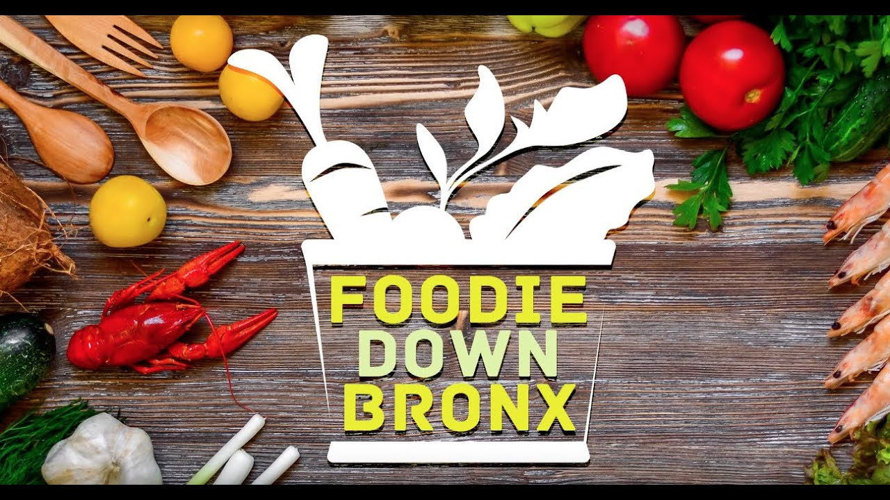 Foodie Down Bronx | February 13, 2020