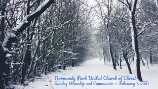 NPUCC Worship for Sunday, February 7th, 2021