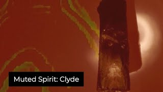 Muted Spirit: Clyde, Experimental Video Art and Music by Collin Thomas