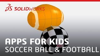 Apps for Kids - Soccer Ball and Football - SOLIDWORKS