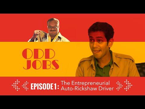 Odd Jobs: Ep01 - The Entrepreneurial Auto Rickshaw Driver