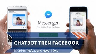 Chatbot trên Facebook sẽ chính thức dừng hoạt động | VTC1