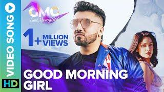 Good Morning Girl - Official Video Song | GMG | Praabh Neear | Eros Now Music | Latest Punjabi Song