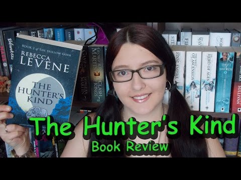 The Hunter's Kind (review) by Rebecca Levene