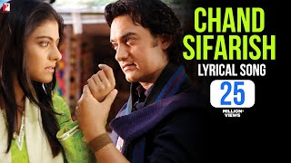 Lyrical: Chand Sifarish - Full Song with Lyrics - Fanaa