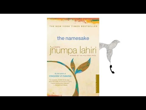 The Namesake by Jhumpa Lahiri from YouTube · Duration:  2 minutes 32 seconds