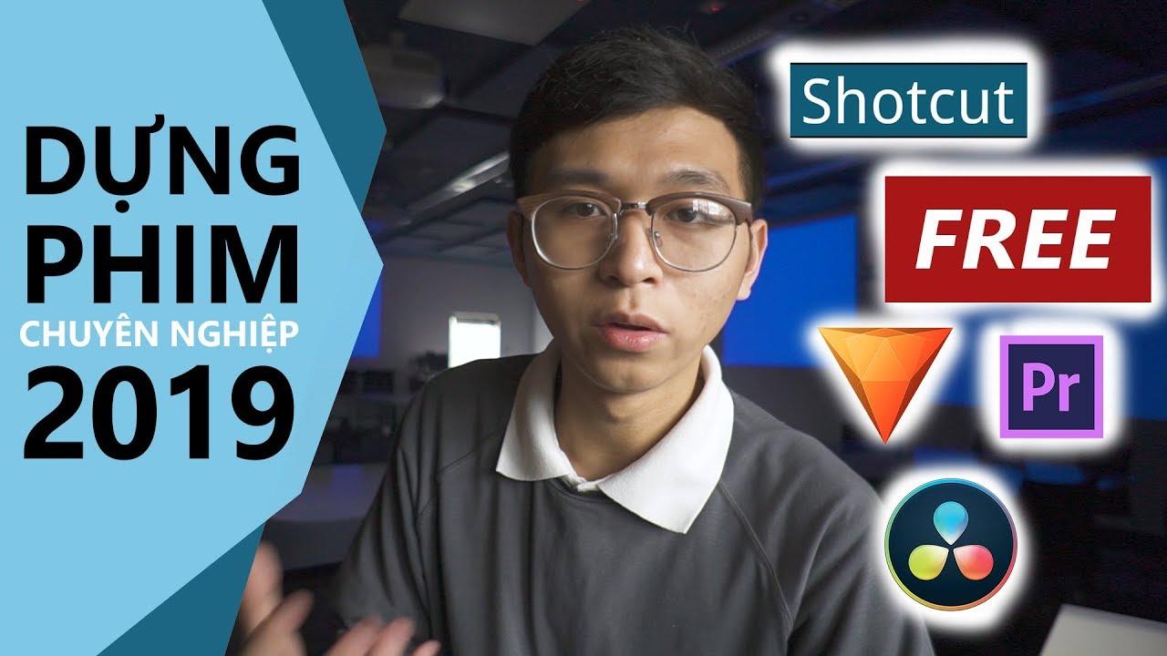 3 PHẦN MỀM CHỈNH SỬA VIDEO MIỄN PHÍ VÀ CHUYÊN NGHIỆP NĂM 2019