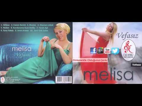 Vefasız | Melisa